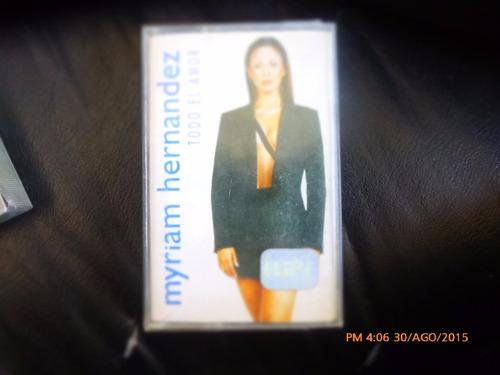 Cassette De Myrian Hernandez  -- Todo El Amor (168