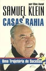 Livro Samuel Klein E Casas Bahia Elias Awad