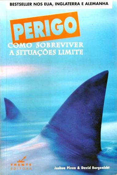 Perigo Como Sobreviver A Situações Limite   Bomba Tubarão...
