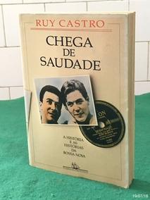 * Chega De Saudade - História Da Bossa Nova - Ruy Castro *