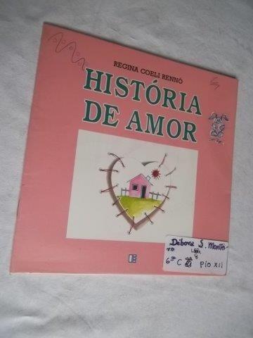 * Livro - História De Amor - Infanto Juvenil