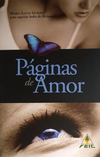 Livro Páginas De Amor Maria Lucia Gurjão Editora Feic Novo