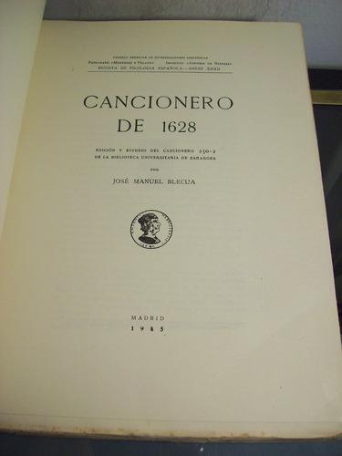 Adp Cancionero De 1628 Jose Manuel Blecua / Madrid 1945