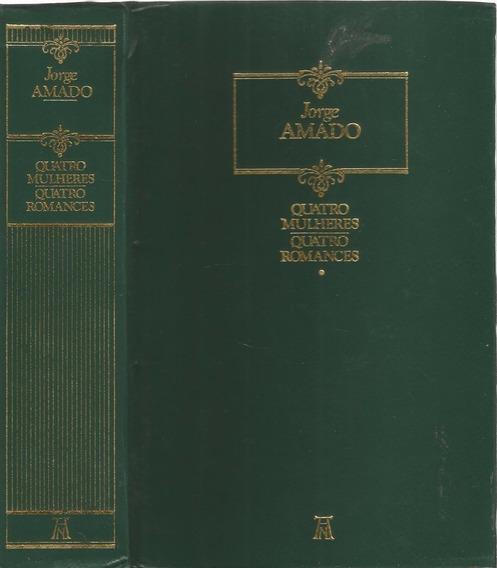 Livro Quatro Mulheres,quatro Romances - Jorge Amado 1989 -