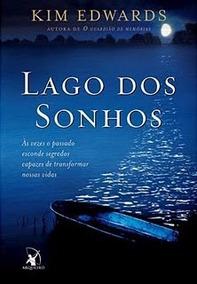 O Lago Dos Sonhos - Livro