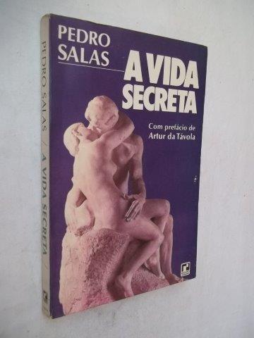 Pedro Salas - A Vida Secreta - Literatura Estrangeira