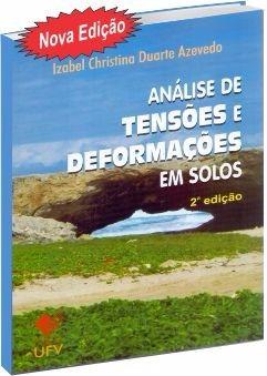 Análise De Tensões E Deformações Em Solos 2ª Edição
