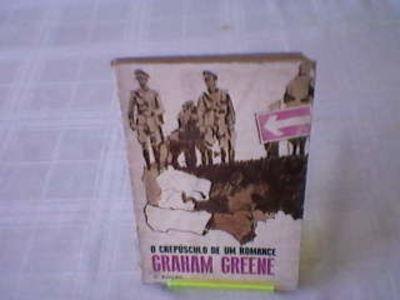 Livro O Crepúsculo De Um Romance Graham Greene