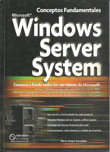 Windows Server System. Omicron Nuevo. Facultad Economicas.