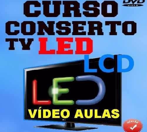 Curso De Tv Lcd, Plasma E Led
