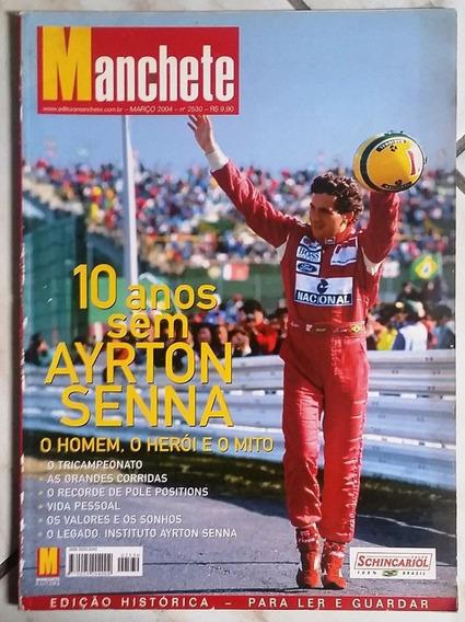 Revista Manchete - 10 Anos Sem Ayrton Senna - Rara