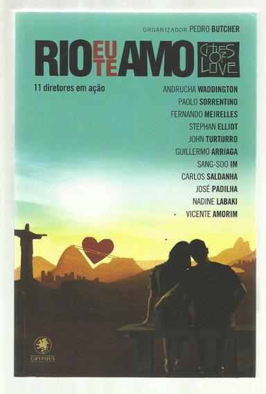 Rio Eu Te Amo - 11 Diretores Em Ação - Pedro Butcher (novo)