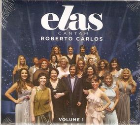 Cd Elas Cantam Roberto Carlos Vol. 1 - Novo***