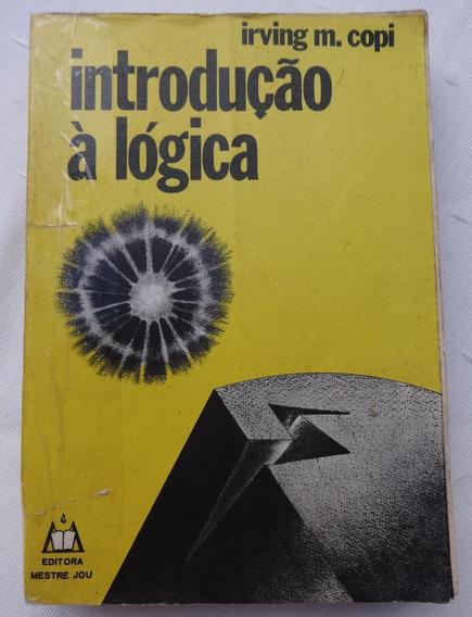 Introdução À Lógica - Irving M. Copi - 1978