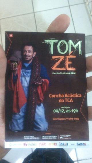 Tom Zé Salvador Bahia Uma Peça Para Sua Coleção Leia Abaixo!