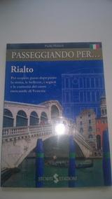 Passeggiando Per Rialto (livro Em Italiano)