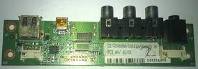 Placa De Av Lateral Da Tv Semp Toshiba Lc4246fda,
