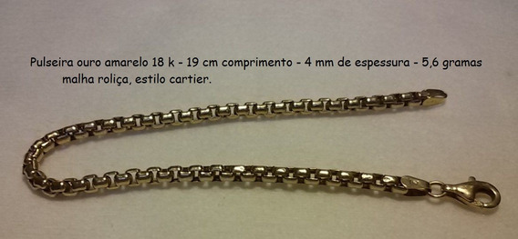 Fgrátis Pulseira Ouro Amar 18k 5,6gr 19cm Malha Roliça 4mm