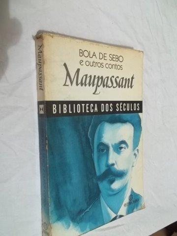 * Bola De Sebo E Outros Contos - Maupassant - Livro Usado