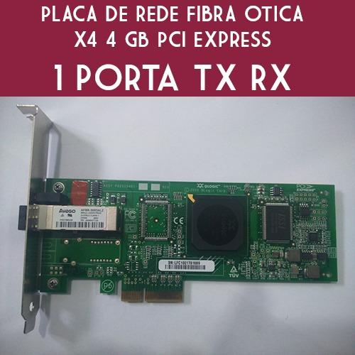 Placa Rede Avago Pci-e X4 4gb Fc 1x Port Tx Rx Servidor Nova