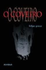 Livro O Coveiro - Felipe Greco - Ótimo Estado