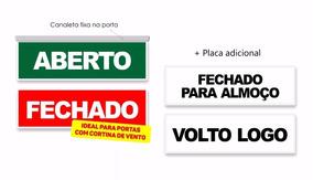 Placa Aberto/fechado/fechado Almoço/volto Logo Canaleta