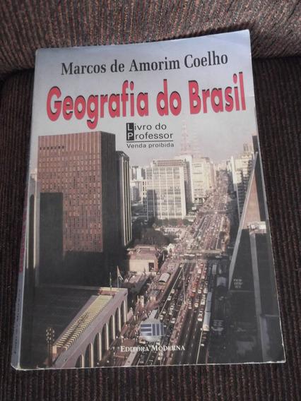 Livro Professor Geografia Do Brasil Marcos De Amorim Coelho