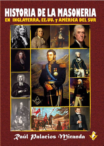 Historia De La Masoneria En Inglaterra, Eeuu Y Amer Del Sur   Mercado Libre