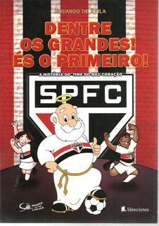São Paulo - Dentre Os Grandes És O Primeiro