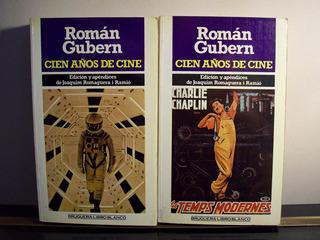 Adp Cien Años De Cine ( 2 Tomos ) Roman Gubern / Ed Bruguera