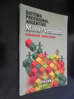 Sistema Previsional Argentino Mitos Y Verdades Mitjans Lesca