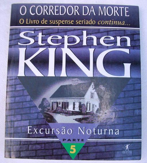 O Corredor Da Morte 5 - Excursão Noturna - Stephen King 1996