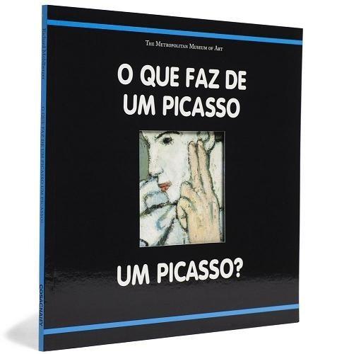O Que Faz De Um Picasso Um Picasso? - Richard Muhlberger