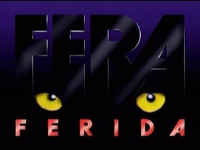 Novela Fera Ferida - 75 Dvds