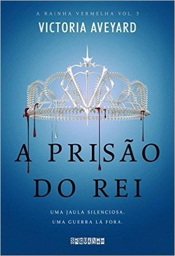 A Prisão Do Rei A Rainha Vermelha 3 Aveyard Livro Frete 12