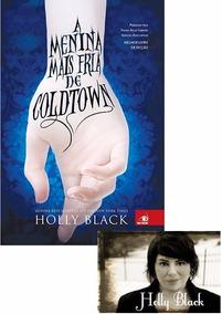 Livro - A Menina Mais Fria De Coldtown - Holly Black