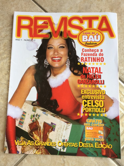 Revista Lojas Do Baú 2 Helen Ganzarolli Celso Portiolli H996