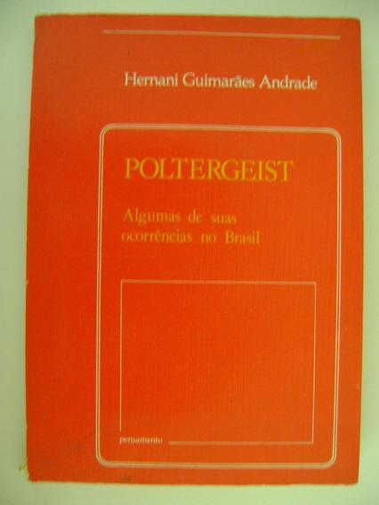 Poltergeist Hernani Guimarães Andrade 201