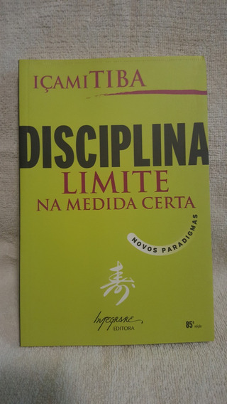 Livro Disciplina - Limite Na Medida Certa