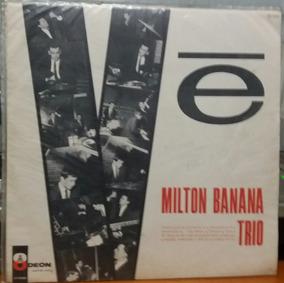 Milton Banana Trio - Vê - 1965 (lp Mono)