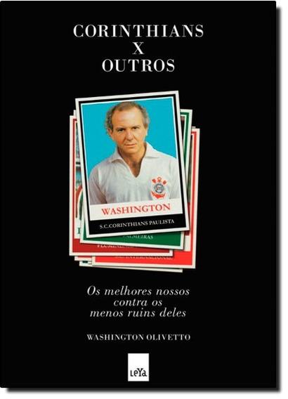 Corinthians X Outros Livro Novo Super Oferta Imperdível