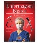 Enfermagem Básica- Teoria E Prática