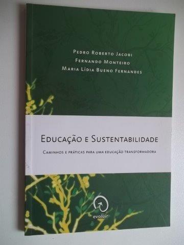 * Livro - Educação E Sustentabilidade - Fernando Monteiro