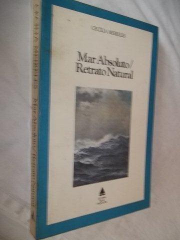Livro - Mar Absoluto/ Retrato Natural - Literatura Nacional