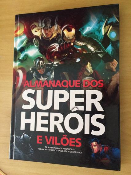 Livro Almanaque Dos Super Heróis E Vilões - Hq