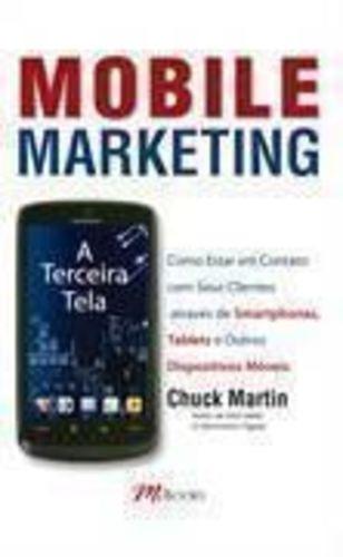 Livro Mobile Marketing Chuck Martin