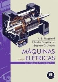 Imagem 1 de 1 de Máquinas Elétricas - A. E. Fitzgerald - 6ª Edição