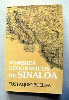 Nombres Geográficos De Sinaloa Mdn