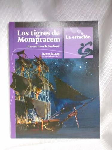 Imagen 1 de 3 de Los Tigres De Mompracem Salgari Version B Actis La Estacion