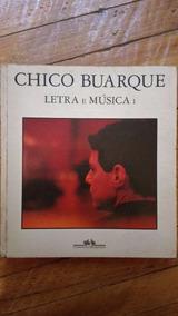 Chico Buarque - Livro Musica E Letra 1